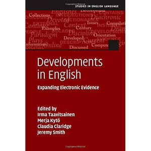Developments in English: Expanding Electronic Evidence (Studies in English Language)