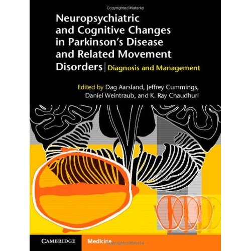 Neuropsychiatric and Cognitive Changes in Parkinson's Disease and Related Movement Disorders: Diagnosis and Management