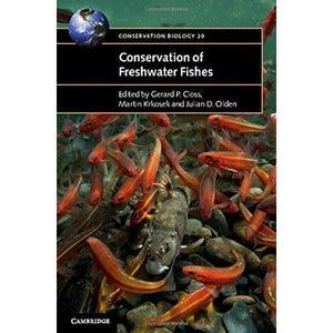 Conservation of Freshwater Fishes (Conservation Biology)