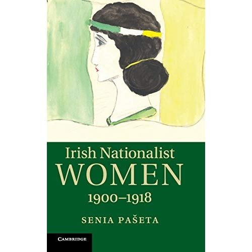 Irish Nationalist Women, 1900-1918