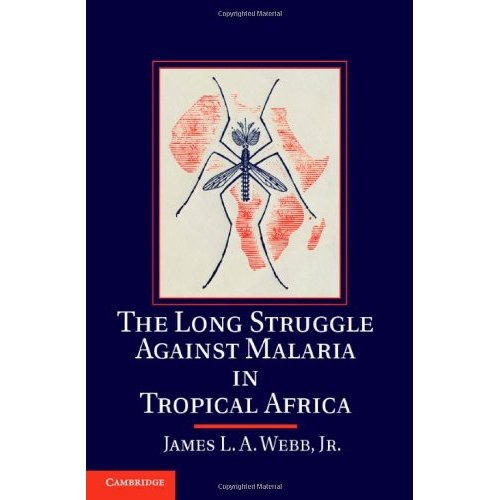 The Long Struggle against Malaria in Tropical Africa