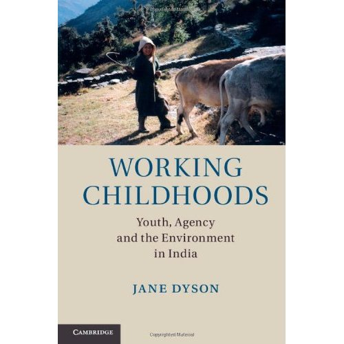 Working Childhoods: Youth, Agency and the Environment in India