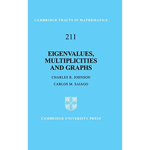 Eigenvalues, Multiplicities and Graphs (Cambridge Tracts in Mathematics)