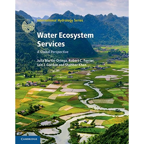 Water Ecosystem Services: A Global Perspective (International Hydrology Series)