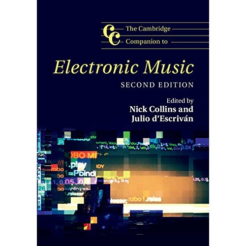 The Cambridge Companion to Electronic Music (Cambridge Companions to Music)
