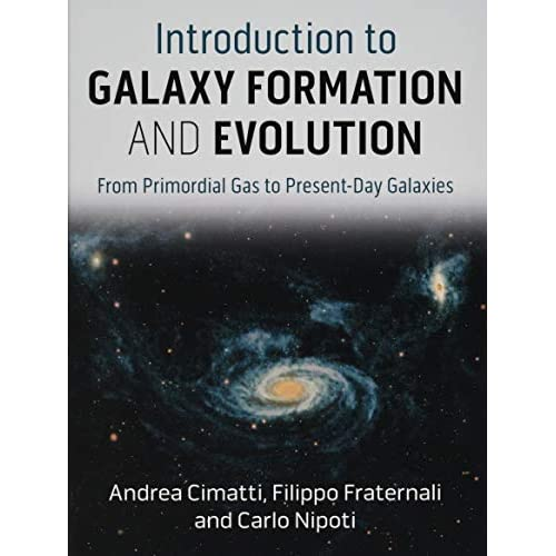 Introduction to Galaxy Formation and Evolution: From Primordial Gas to Present-Day Galaxies