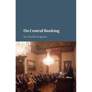 On Central Banking (Studies in Macroeconomic History)