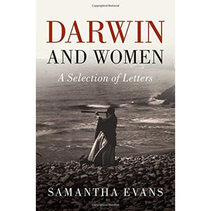 Darwin and Women: A Selection of Letters