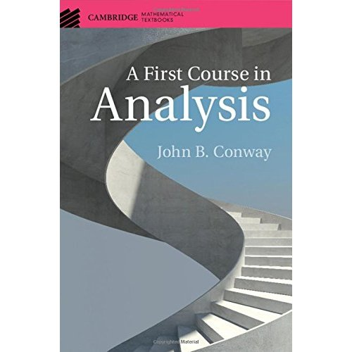 A First Course in Analysis (Cambridge Mathematical Textbooks)