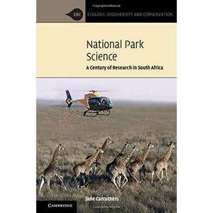 National Park Science: A Century of Research in South Africa (Ecology, Biodiversity and Conservation)