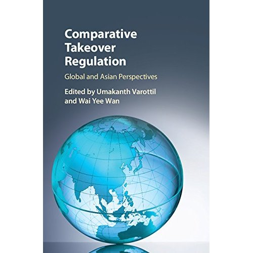 Comparative Takeover Regulation: Global and Asian Perspectives