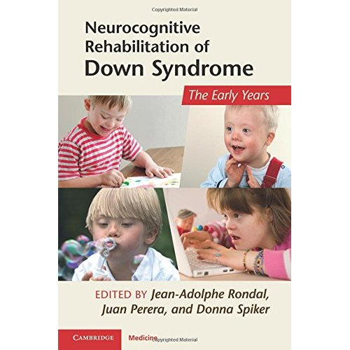 Neurocognitive Rehabilitation of Down Syndrome (Cambridge Medicine (Paperback))