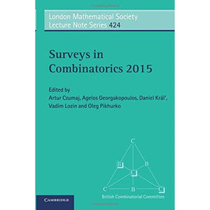 Surveys in Combinatorics 2015 (London Mathematical Society Lecture Note Series)