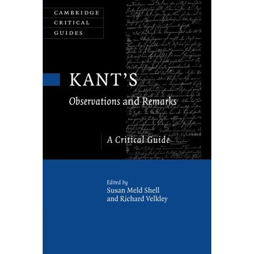 Kant's Observations and Remarks: A Critical Guide (Cambridge Critical Guides)