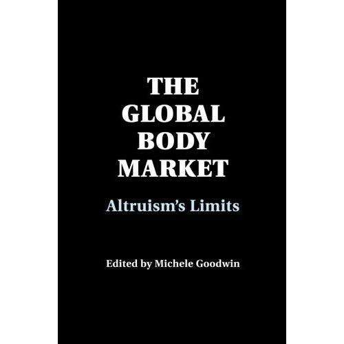 The Global Body Market: Altruism's Limits