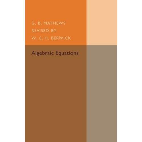Algebraic Equations (Cambridge Tracts in Mathematics)