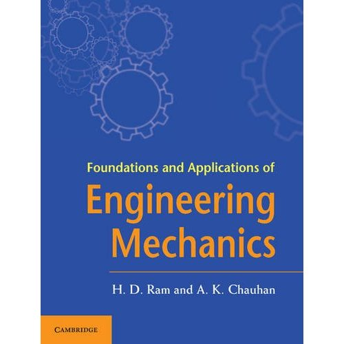Foundations and Applications of Engineering Mechanics