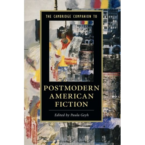 The Cambridge Companion to Postmodern American Fiction (Cambridge Companions to Literature)