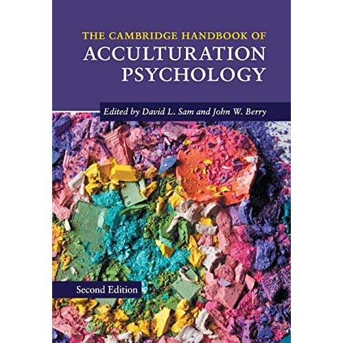 The Cambridge Handbook of Acculturation Psychology (Cambridge Handbooks in Psychology)