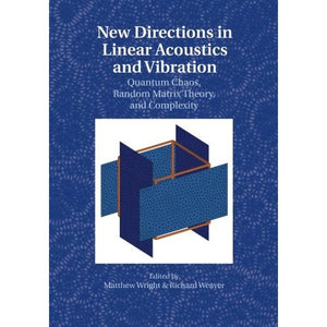 New Directions in Linear Acoustics and Vibration
