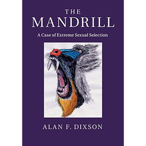 The Mandrill: A Case of Extreme Sexual Selection