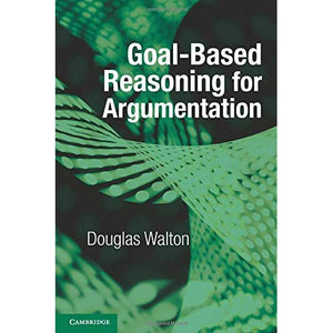 Goalbased Reasoning for Argumentation