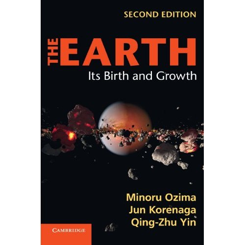 The Earth: Its Birth and Growth