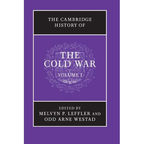 The Cambridge History of the Cold War 3 Volume Set: The Cambridge History of the Cold War, Volume I: Volume 1