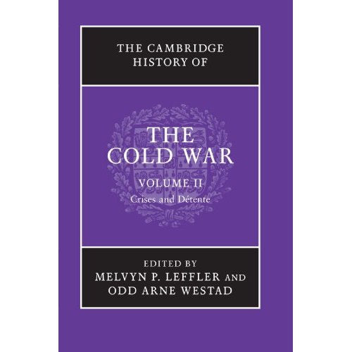 The Cambridge History of the Cold War 3 Volume Set: The Cambridge History of the Cold War, Volume II: Volume 2