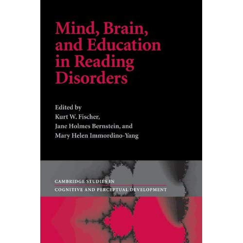 Mind, Brain and Education in Reading Disorders (Cambridge Studies in Cognitive and Perceptual Development)