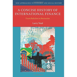 A Concise History of International Finance (New Approaches to Economic and Social History)