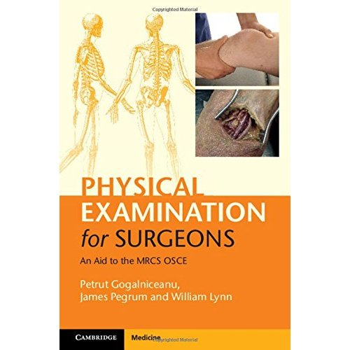 Physical Examination for Surgeons: An Aid to the MRCS OSCE