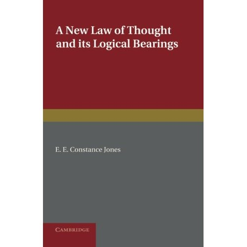 A New Law of Thought and its Logical Bearings