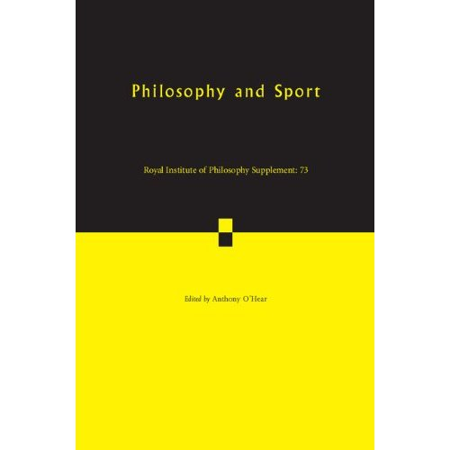 Philosophy and Sport (Royal Institute of Philosophy Supplements)