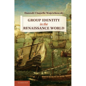 Group Identity in the Renaissance World