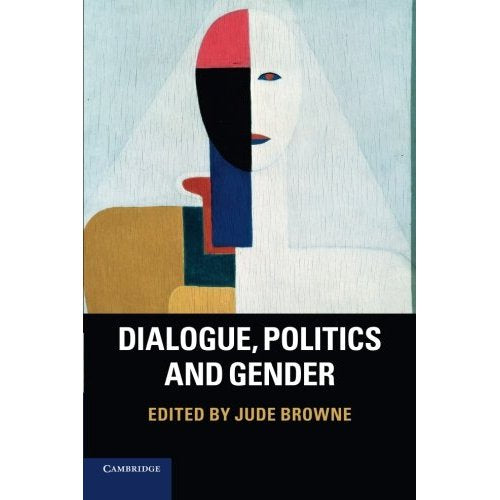 Dialogue, Politics and Gender