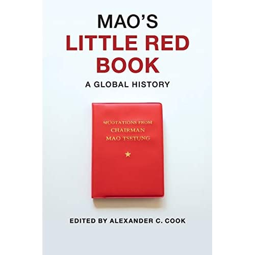 Mao's Little Red Book: A Global History
