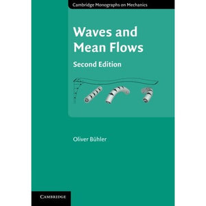 Waves and Mean Flows (Cambridge Monographs on Mechanics)
