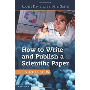 How to Write and Publish a Scientific Paper