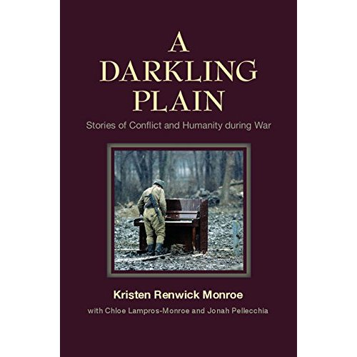 A Darkling Plain: Stories of Conflict and Humanity during War