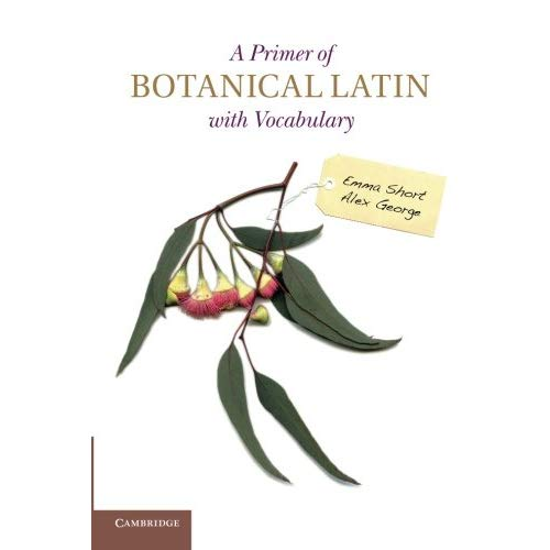 A Primer of Botanical Latin with Vocabulary