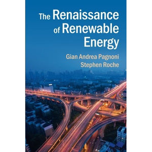 The Renaissance of Renewable Energy