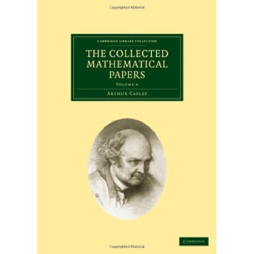 The Collected Mathematical Papers: Volume 6 (Cambridge Library Collection - Mathematics)