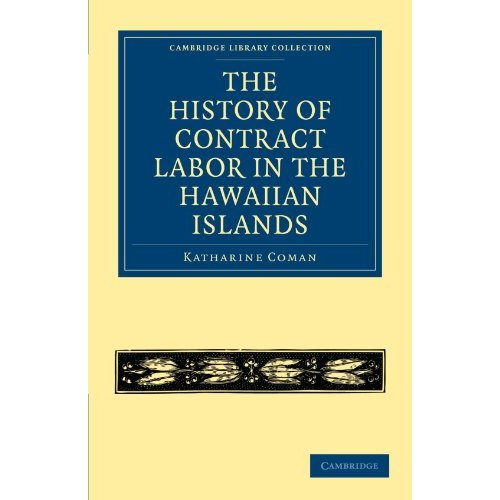 The History of Contract Labor in the Hawaiian Islands