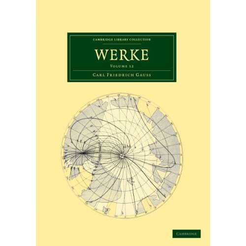 Werke: Volume 12 (Cambridge Library Collection - Mathematics)