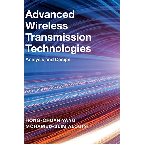 Advanced Wireless Transmission Technologies: Analysis and Design