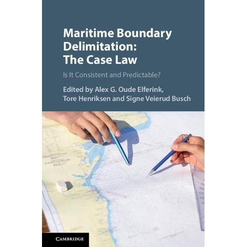 Maritime Boundary Delimitation: The Case Law: Is It Consistent and Predictable?