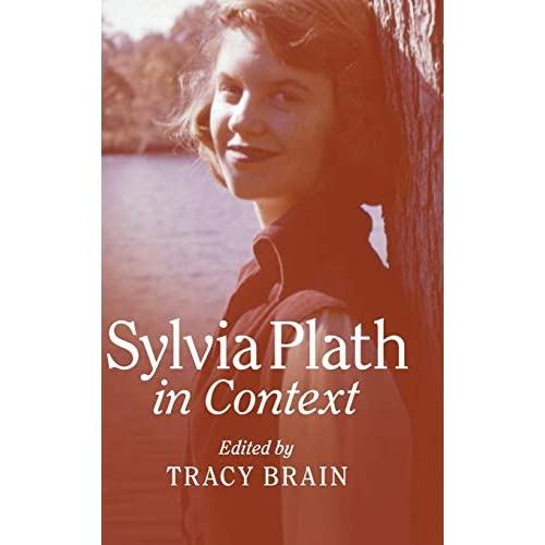 Sylvia Plath in Context (Literature in Context)