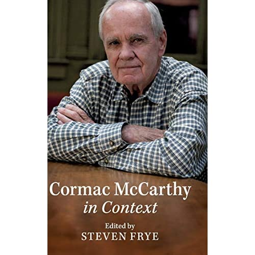 Cormac McCarthy in Context (Literature in Context)