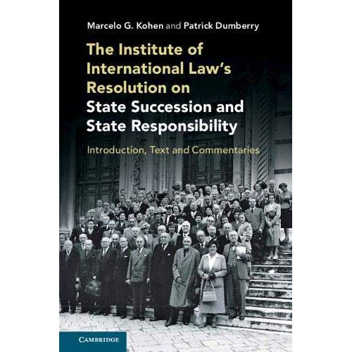 The Institute of International Law's Resolution on State Succession and State Responsibility
